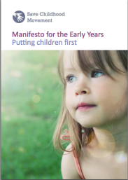 Manifesto for the Early Years - Putting children first